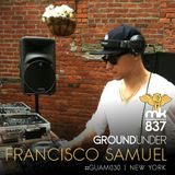 Ground Under: Episode 30 - Francisco Samuel