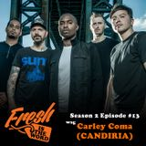 Episode #41: Carley Coma (Candiria)