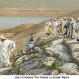 Jesus Chooses the Twelve Disciples