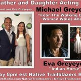Dad and Daughter Duo! #FTWD's Michael Greyeyes and #IndianHorse's Eva Greyeyes