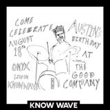 Onyx Collective at The Good Co. for Austin Williamson's Birthday - August 18th, 2017