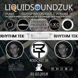 The Liquidsoundzuk Podcast #26 ( Rhythm Tek )