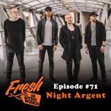 Episode #71: Night Argent