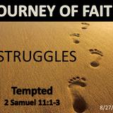 8/27/2017 AM Sermon Journey of Faith--Struggle with Temptation