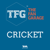 TFG Cricket Ep. 027: Desperate Buys & Unsold Shockers