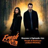 Episode #49: Steph O'Sullivan (GREYWIND)