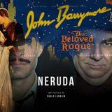 Sound Barrier: Neruda & The Beloved Rogue (1927)