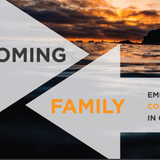 Becoming Family (Week 1) - September 18, 2016 (Audio)