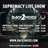 Unkind (IT) Live @ Back2Noize Radio - Supremacy Show (28.09.2017)