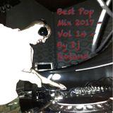 Best Pop Mix 2017 - Vol 14 - By Dj Roland