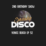 Sneaky Disco Ft Good2Groove EP52 Venice Beach Exclusive Guest Mix