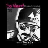 So What Radioshow 142/Tom LeDj