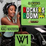 ROCKERS ROOM - THE REGGAE PODCAST - 17 - KALI MADDEN