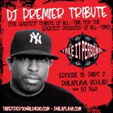 Take It Personal Podcast (Ep 10: DJ Premier Tribute Part 2)