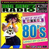 Best of 80's Pop Music - Mixed by DJ Ray