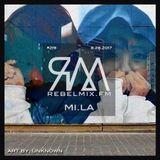Rebel Mix #219 ft MI.LA - Aug26.2017