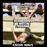 Neighborhood Watch Program #22 - June 21st, 2017