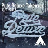 Pute Deluxe Takeover - 11/01/2017