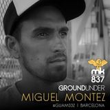 Ground Under: Episode 32 - Miguel Montez