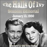 The Halls Of Ivy - Student Editorial (01-13-50)