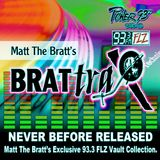 Brattrax  LIVE ON 93.3 FLZ (Airdate -11 - 2000 S1 CD1w - Drops)Mixdown