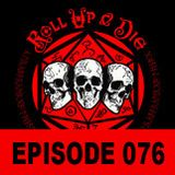 Roll Up & Die - Podcast 076