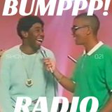 BUMPPP! RADIO 021
