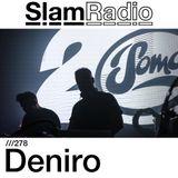 #SlamRadio - 278 - Deniro