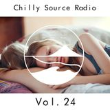 Chilly Source Radio vol.24 + Akito , YAS Guest MIX
