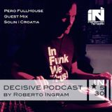 Pero Fullhouse - Decisive Podcast Guest