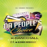 KLJ SOUNDS PRESENTS - Da Peoples Choice (90s Dancehall Chapter 1)