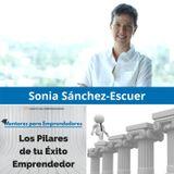 MPE015 - Sonia Sánchez Escuer - Los Pilares de tu éxito emprendedor - Mentores para Emprendedores