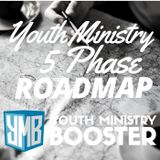 110: Youth Ministry Booster Roadmap Phase 1 Discover