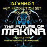 DJ AMMO T AGM PRODUCTION MIX VOLUME 3