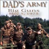 Dad's Army - Big Guns (05-05-75)