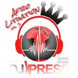#AFROLITUATION vol. 3 (Summer Mixtape) by DJ XPRESS