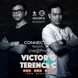 CONNECTED Pres Terence C And Victor G Live@Privi 3 Nov 2017