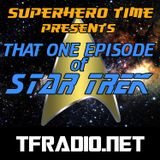 "Superhero Time Presents: That One Episode Of Star Trek ""Threshold"""
