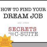 Kirk Anderson: Your Dream Job & Deborah Sandella PhD, RN: Goodbye Hurt & Pain