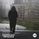 Mantis Radio - 21.05.2017 +Metalogue