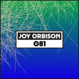 Dekmantel Podcast 081 - Joy Orbison