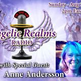 Special Guest: Anne Andersson – Angel Place on Earth!
