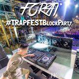 Forti Live @ TRAPFEST Block Party 2015, El Paso TX