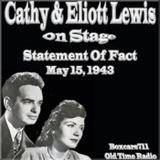 Cathy & Elliot Lewis On Stage - Statement Of Fact (05-14-53)