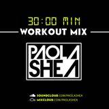 Paola Shea 30 Min Workout MIX SERATO LIVE