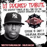 Take It Personal Podcast (Ep 10: DJ Premier Tribute Part 1)
