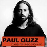 Klangwerk Radio Show - EP020 - Special Guest Paul Quzz