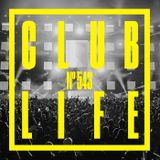 CLUBLIFE by Tiësto 543 podcast