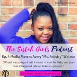 """A candid conversation with media maven: Avery """"Ms. Artistry"""" Watson"""