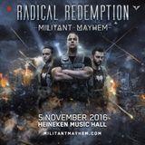 Radical Redemption - Militant Mayhem | Warm-Up Mix